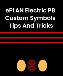 ePLAN Electric P8 Custom Symbols Tips And Tricks