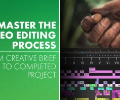 Master the Video Editing Process From Creative Brief to Finished Project