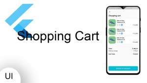 Shopping cart and Checkout UI from Scratch with Flutter