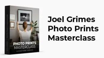 Joel Grimes – Photo Prints Masterclass
