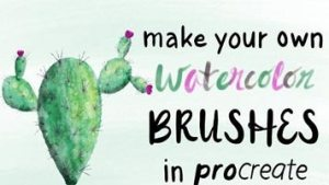 Make Your Own Watercolor Brushes in Procreate