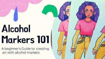 Marker 101 – The ultimate guide on creating art with alcohol markers