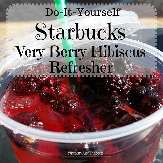 Make It Yourself Starbucks Very Berry Hibiscus Refresher Beauty And