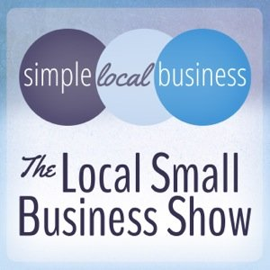 Announcing the Podcast: The Local Small Business Show #podcast #smallbusiness #WordPress