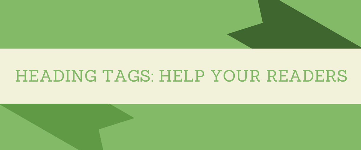 Heading tags help your readers #WordPress