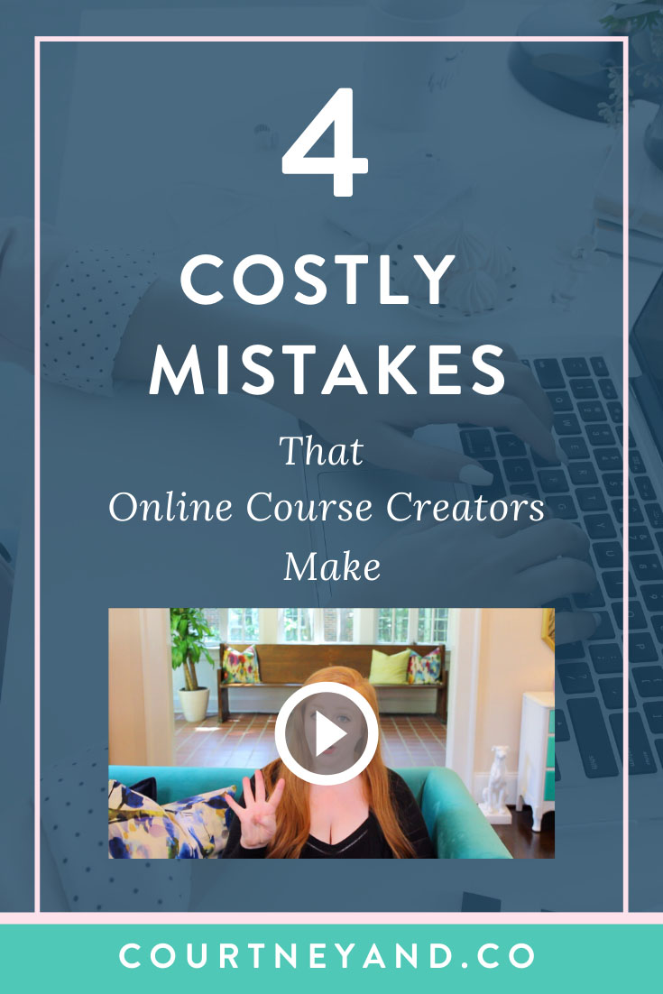 4 costly mistakes that online course creators make