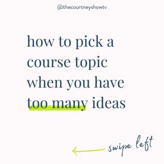 I have all the answers! 💃  Ok, maybe not for everything 😂 but CERTAINLY for the #fancyproblems question of:  What do I do if I have too many ideas for my online course? How do I choose the best. most profitable/most marketable topic?  If that's you, first off: Congrats!  Second: This is a solvable problem, and I've got you covered.  Swipe left 👈 (above) 👆 to walk through three activities that will help you unlock your BEST course idea.  P.S. Was this helpful? Be sure to save, share (tag me when you do: @thecourtneyshowtv), and let me know below: What was your biggest takeaway?