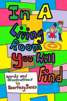 Volume 3 of Courtney M Jones In A room You Will Find Collection : In A Living Room You Will Find.