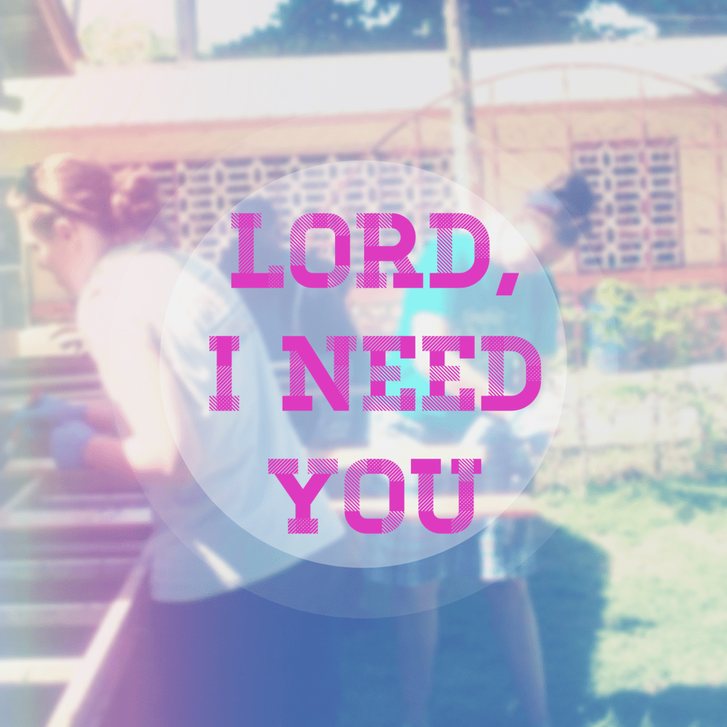 Lord, I Need You