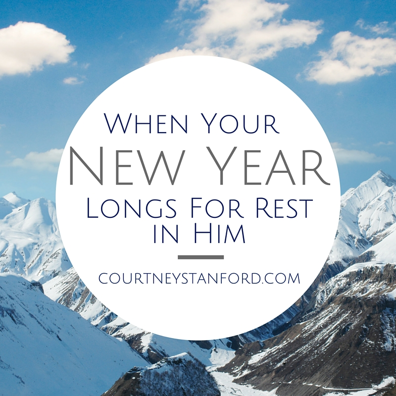 When Your New Year Longs for Rest in Him