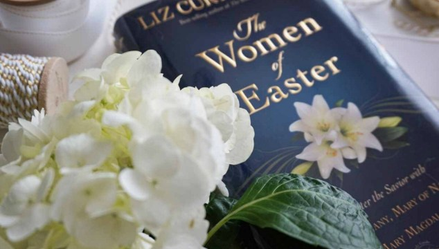 The Women at the Cross, Guest Post by Liz Curtis Higgs