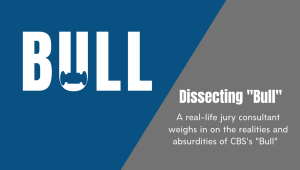 "Dissecting Bull: A real-life jury consultant weighs in on the realities and absurdities of CBS's ""Bull."""