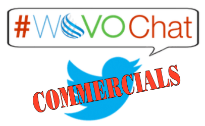 #WoVOChat Wednesday:  Commercials!