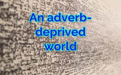 Adverbs are Disappearing Real Quick