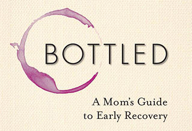 Review: Bottled: A Mom's Guide to Early Recovery