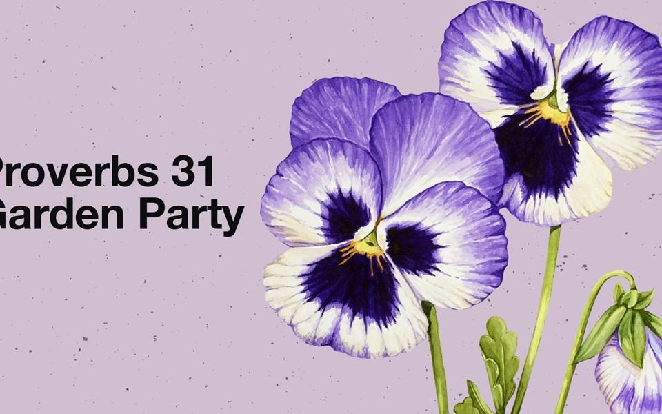 proverbs 31 garden party
