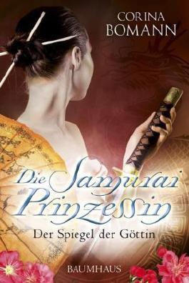 https://i2.wp.com/cover.allsize.lovelybooks.de.s3.amazonaws.com/Die-Samuraiprinzessin---Der-Spiegel-der-Gottin-9783833902420_xxl.jpg