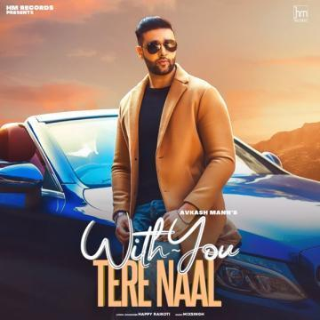 With You (Tere Naal) Avkash Mann