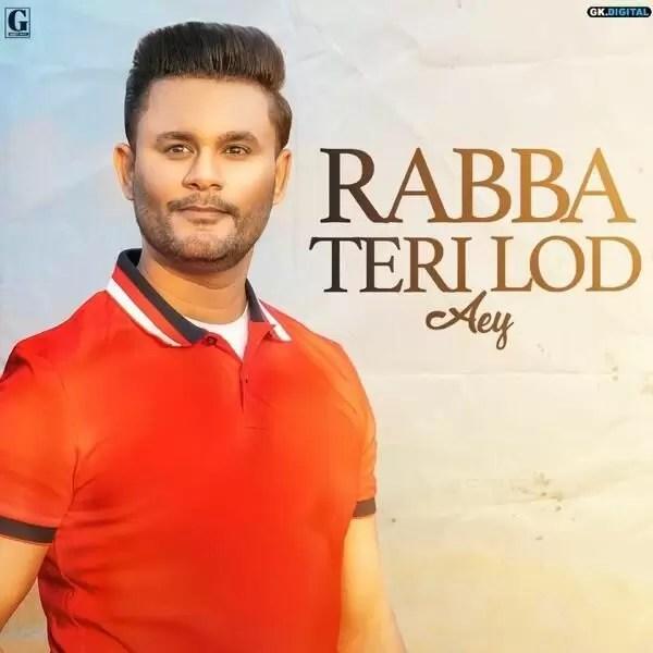 Rabba Teri Lod Aey lyrics