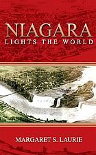 Niagara Lights the World: Historic Novel