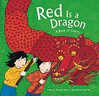 Red is a dragon : a book of colors