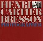 Henri Cartier Bresson : Photographer