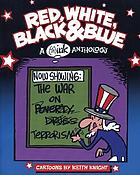 Red, white, black & blue : a (th)ink anthology : cartoons