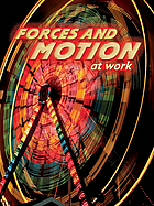 Forces and motion at work