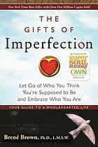Book Cover of The Gifts of Imperfection by Brene Brown