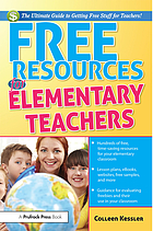 Free resources for elementary teachers : the ultimate guide to getting free stuff for teachers