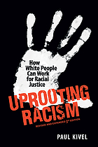 Cover art for 3rd edition of Paul Kivel's Uprooting Racism: How White People Can Work for Racial Justice