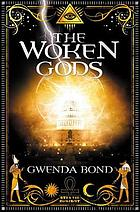 Cover image of The Woken Gods by Gwenda Bond