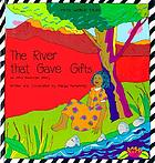 Cover of The River that Gave Gifts