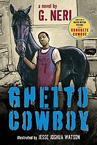 Ghetto cowboy : a novel
