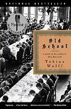Old school : a novel