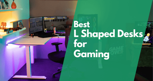 Best L Shaped Desk for Gaming - Best L Shaped Desks for Gaming