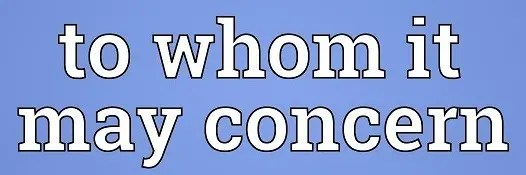 To Whom It May Concern Letter Banner