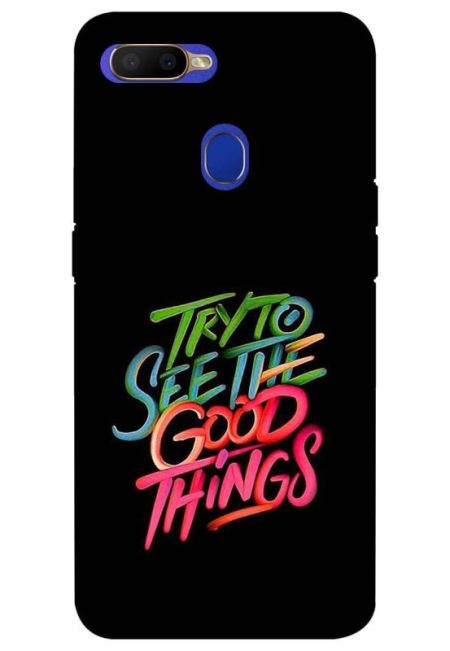Try To See The Good Things Mobile Cover For Oppo A5S