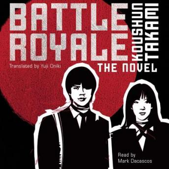 Battle Royale audio book by Koushun Takami