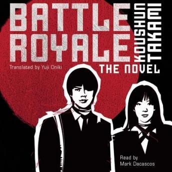 Battle Royale audio book by Koushun Takami