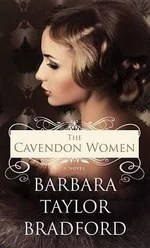 Image result for the cavendon women by barbara taylor bradford