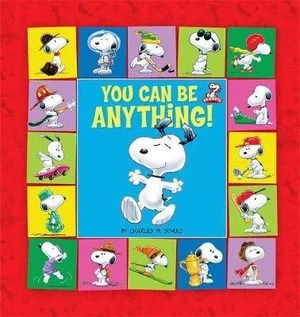 https://i2.wp.com/covers.booktopia.com.au/big/9780762435838/peanuts-you-can-be-anything-.jpg