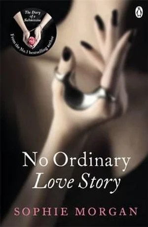 No Ordinary Love Story by Sophie Morgan.