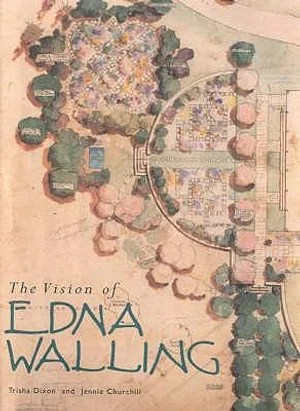 Vision Of Edna Walling - Trisha Dixon
