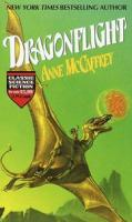 Dragonflight (Dragonriders of Pern Trilogy)