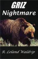 Griz Nightmare