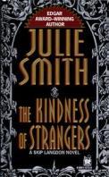 Kindness of Strangers (Skip Langdon Novels (Paperback))