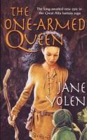 The One-Armed Queen (Great Alta Saga)
