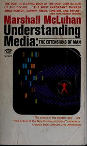 Cover of: Understanding media by Marshall McLuhan