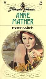 Moon Witch by Anne Mather